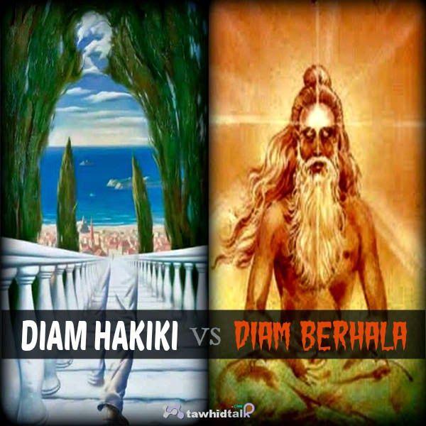 Diam Hakiki vs Diam Berhala   Tawhid Talk --  Tafakur Hakiki TIDAK SAMA dengan Tapa Brata, Ngimpleng, Semedi, Meditasi, dsb.