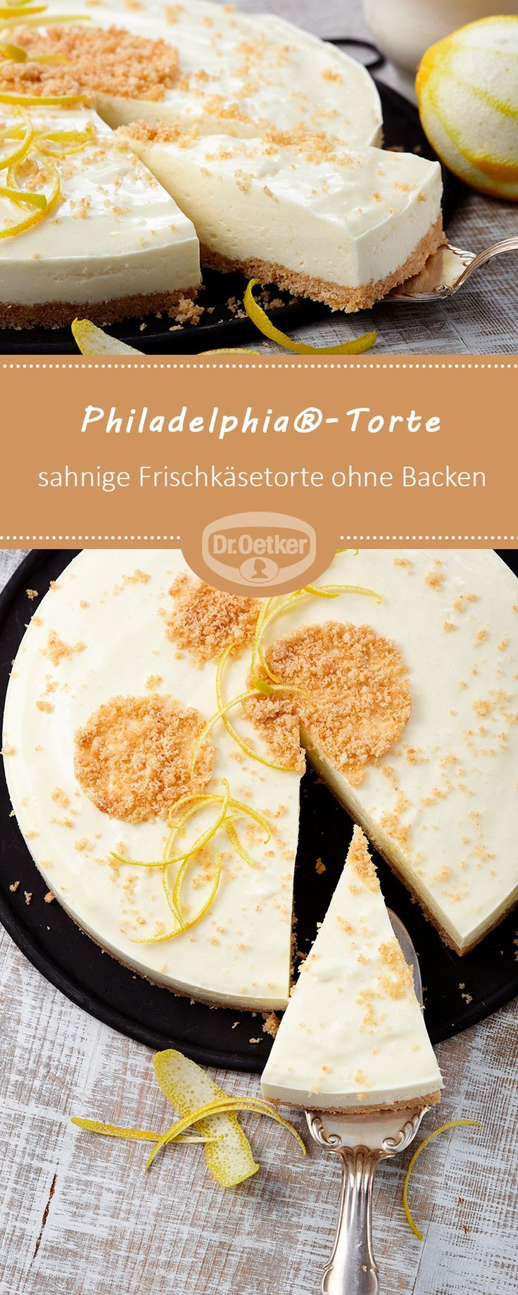 Philadelphia®-Torte: Eine sahnige Frischkäsetorte ohne Backen mit Zitronengesc
