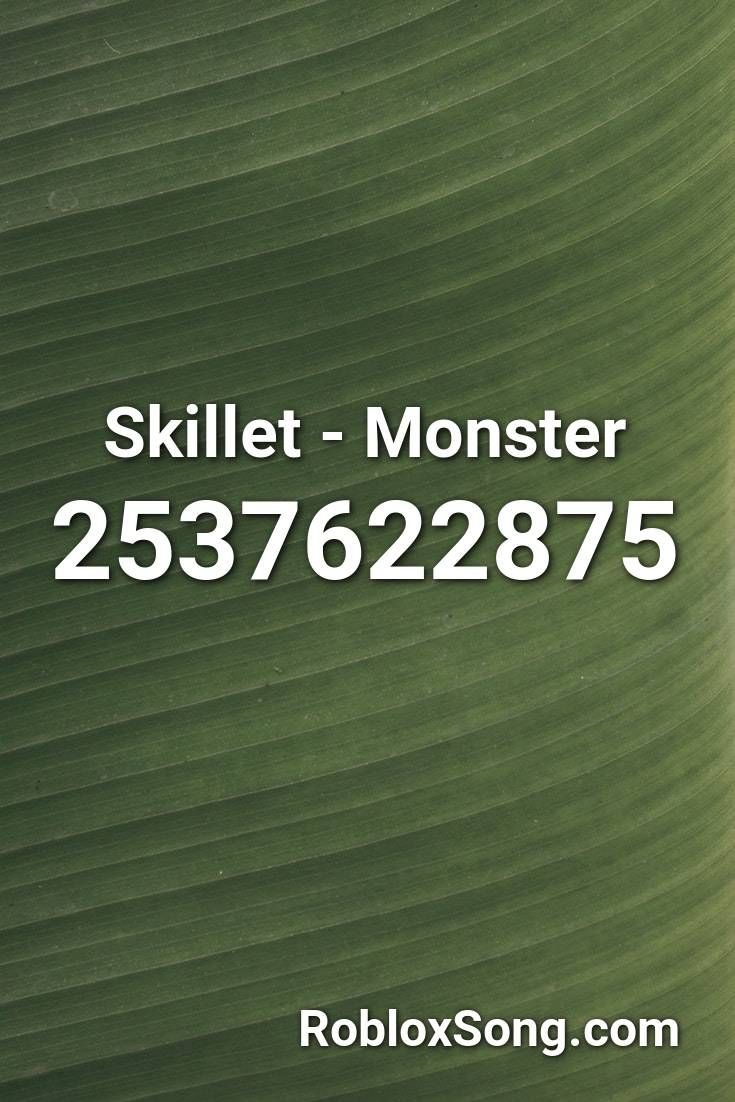 Skillet Monster Roblox Id Roblox Music Codes In 2020 Roblox