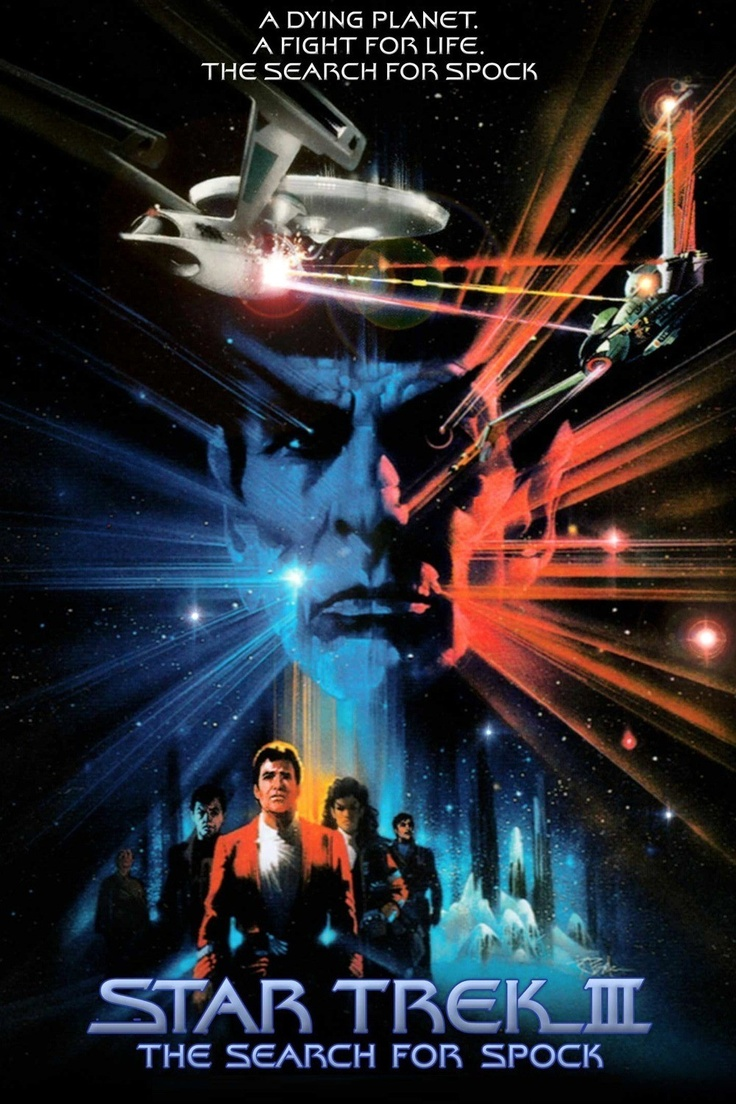 Star Trek III: The Search for Spock (1984). I like this more than I & II. Leonard Nimoy directed this one.
