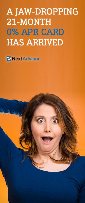Why pay interest on your credit card balance when you can be interest free for a whole 21 months? Check out NextAdvisor to see the credit card with the longest 0% APR in town and start saving today.