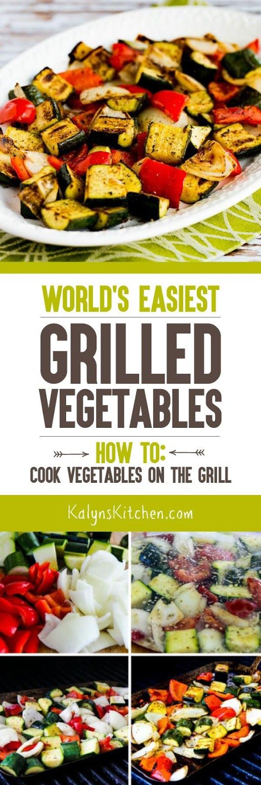 You'll love this easy, easy recipe for the World's Easiest Grilled Vegetables (plus step-by-step instructions for How to Cook Vegetables on the Grill). I make these easy low-carb, gluten-free, Paleo, and South Beach Diet friendly grilled vegetables all su