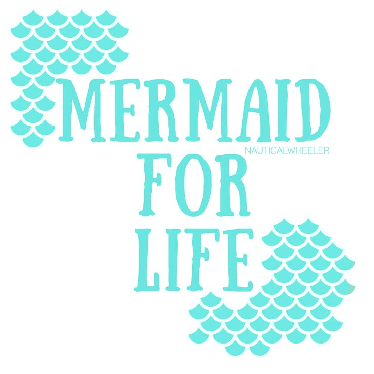 Mermaid for Life