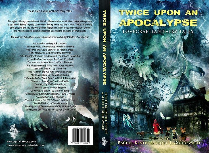 Out now. Cover by Ben Baldwin.  Lovecraftian Fairy Tales: Amazon: http://amzn.to/2s8wknN Amazon UK: http://amzn.to/2rzDWmc