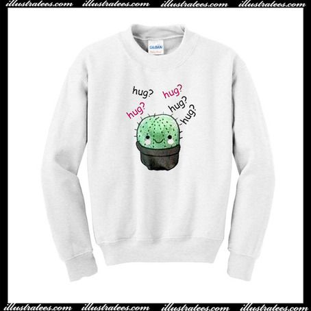 Cactus Hug Hug Hug Sweatshirt