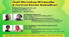 Ikuti Workshop Wirausaha  dan Festival Bazaar Ramadhan 2013 yang akan diselenggarakan pada:     25-26 Juli 2013 at Sentral Senayan III, Lt. 28 Jl. Asia Afrika No.18 Jakarta