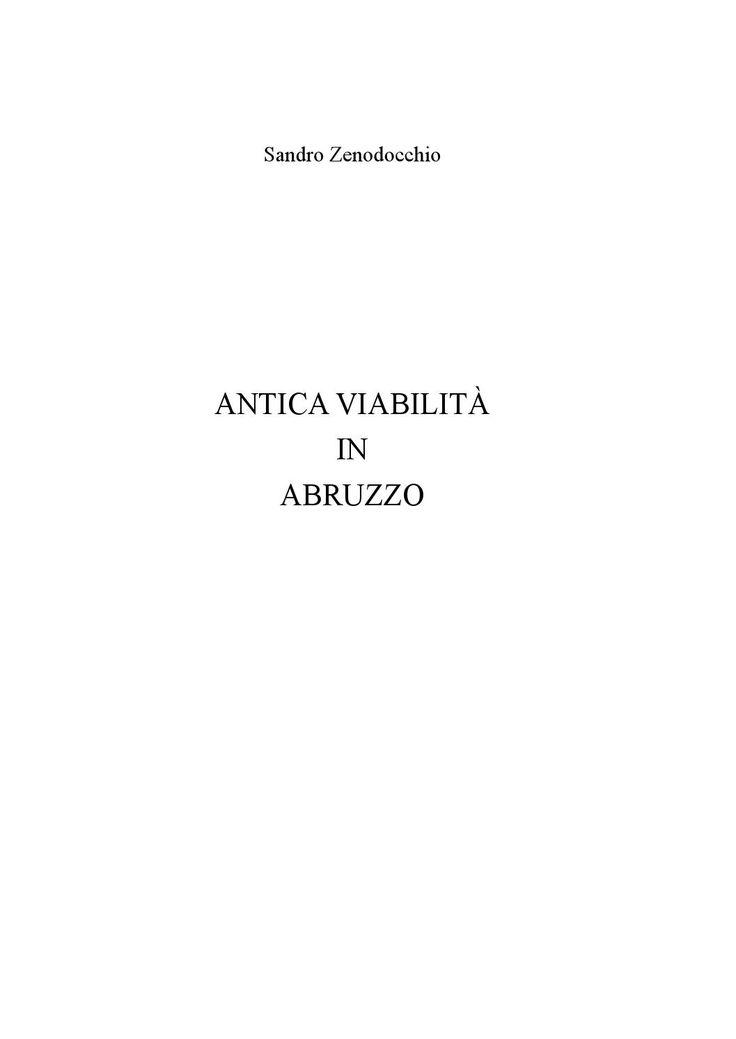 Antica viabilità in Abruzzo  Autore Sandro Zenodocchio - Editore REA - Grafica Enrico Cristofaro (Protipo)