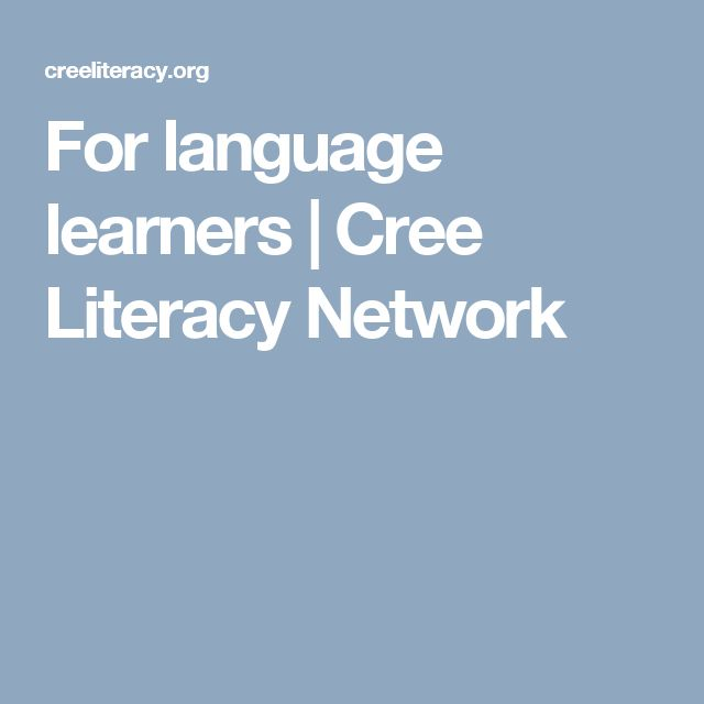 For language learners | Cree Literacy Network