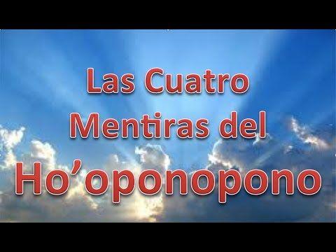 Las cuatro mentiras del Ho'oponopono  (1era. parte)