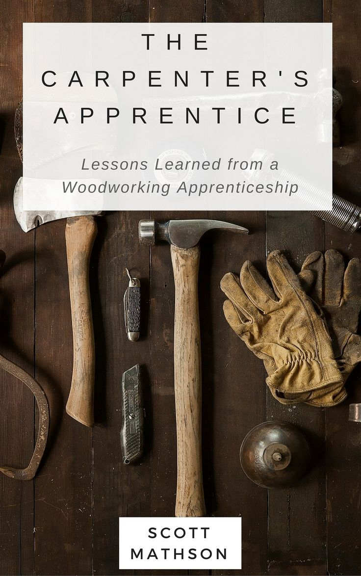 carpenter resume sample%0A The Carpenter u    s Apprentice  Woodworking Lesson One  The Dovetail An  excerpt from the eBook The