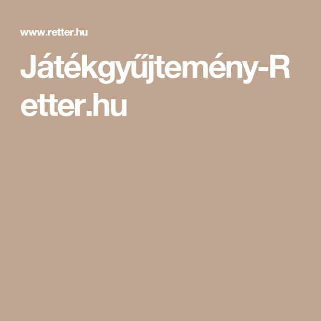 Játékgyűjtemény-Retter.hu