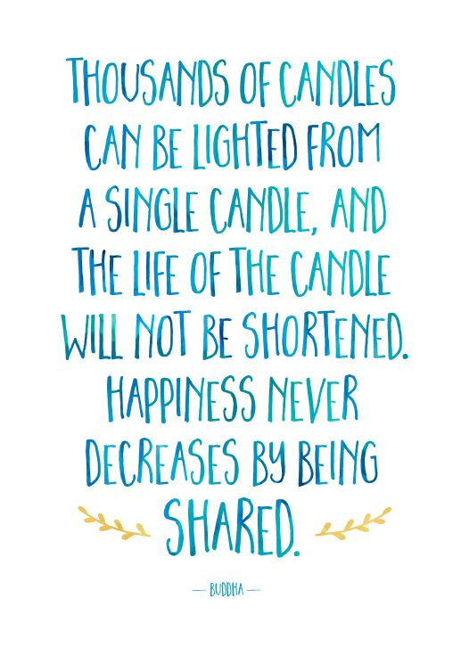Love this quote by Buddha about sharing happiness. Typography art print by Lighter Words. https://www.etsy.com/listing/267301126/