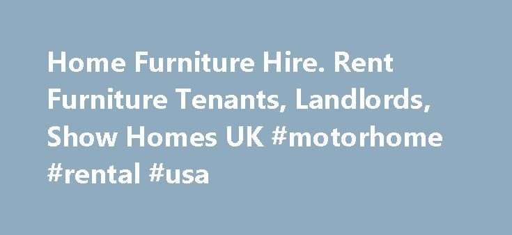 Home Furniture Hire. Rent Furniture Tenants, Landlords, Show Homes UK #motorhome #rental #usa http://rental.nef2.com/home-furniture-hire-rent-furniture-tenants-landlords-show-homes-uk-motorhome-rental-usa/  #rent house uk # Furniture Rental from the UK Industry Experts As the UK's leading home furniture hire company, Roomservice by CORT has enabled people from all walks of life to rent furniture across the UK with extensive experience in furniture rentalLondon. Surrey and South East…