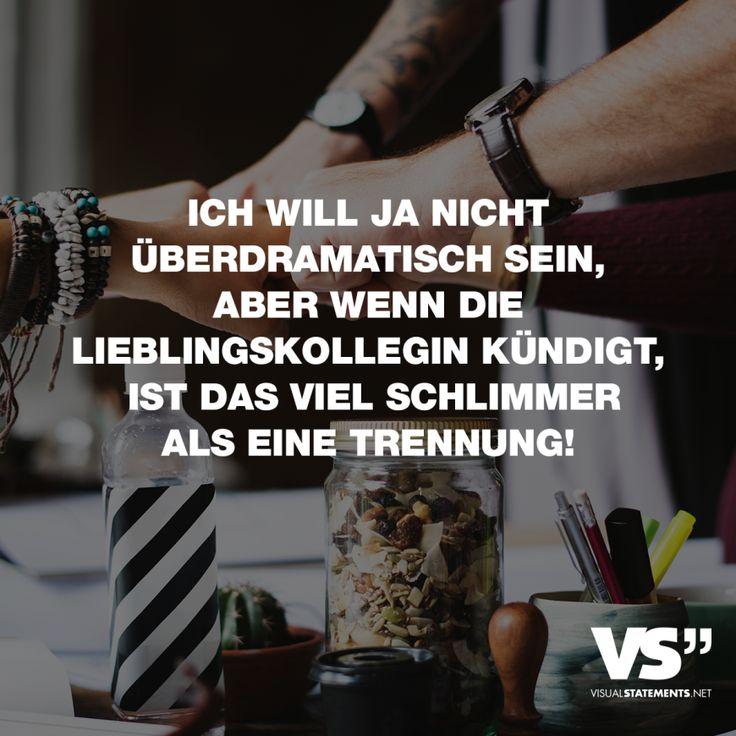 Visual Statements®️️ Ich möchte nicht überdramatisch sein, aber wenn die …   – Freundschaft // VISUAL STATEMENTS®