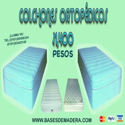 Colchones Ortopedicos DESDE $1,400  info www.basesdemadera.com  #SanNicolas #SanPedro #NL