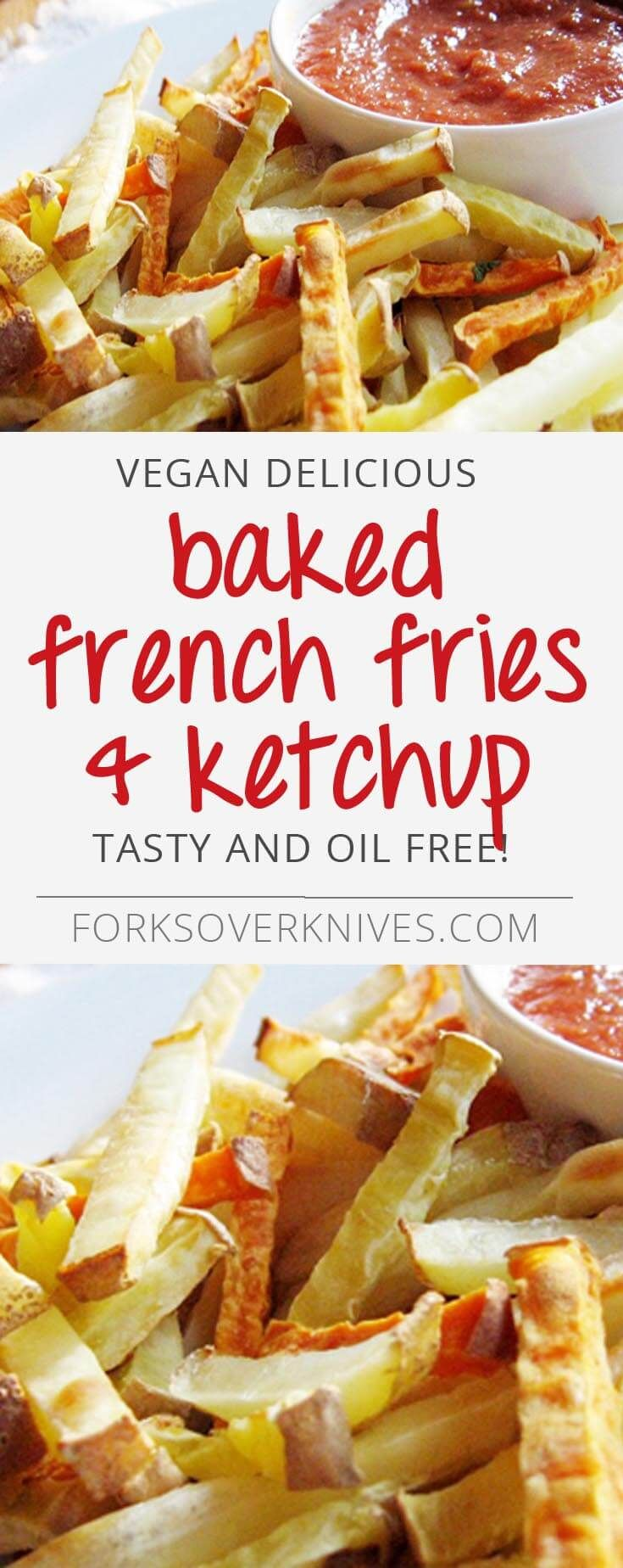 Try these baked, oil-free french-fries and ketchup which are a tasty delight!  The ketchup can also be used on veggie burgers or a potato scramble, and will keep for up to 10 days in the refrigerator. From straightupfood.com ­ Instructions:...  Read more