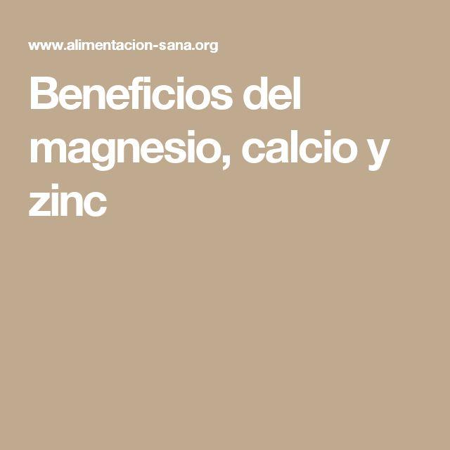 Beneficios del magnesio, calcio y zinc
