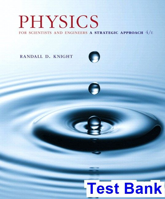 Test Bank For Physics For Scientists And Engineers A