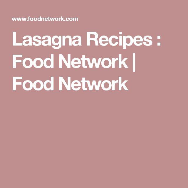 Lasagna Recipes : Food Network   Food Network