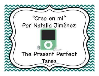 "Spanish present perfect tense activities to accompany the song ""Creo en mi"" by Natalia Jiménez."