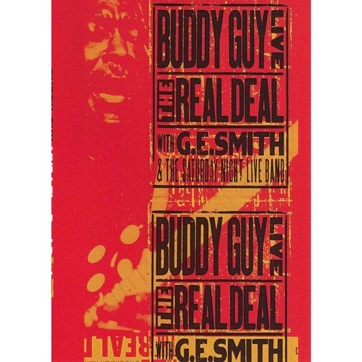 Buddy Guy Live!: The Real Deal - With G.E. Smith and the Saturday Night Live Band