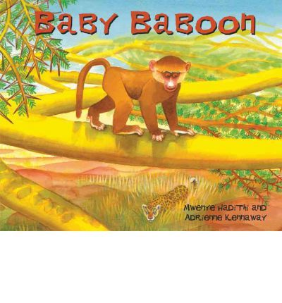 This is the story of how Leopard came to lie in wait in the trees and why you just might hear Baby Baboon laughing and laughing.
