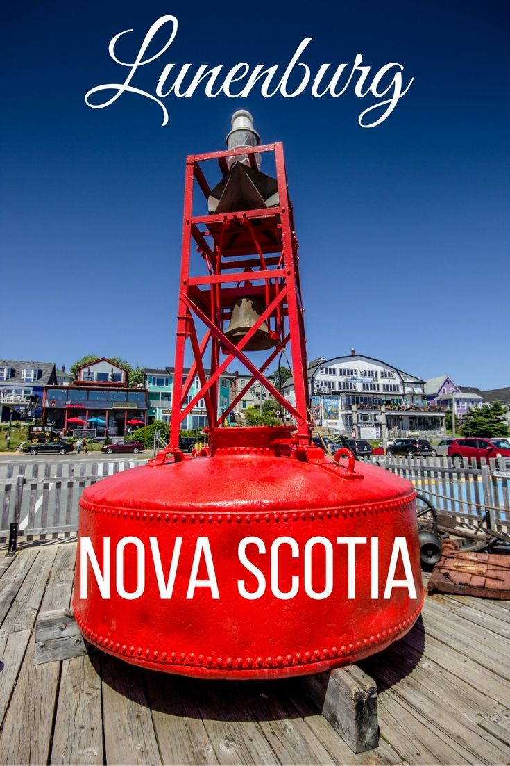 A travel guide to lovely Lunenburg, Nova Scotia- a UNESCO World Heritage Site!