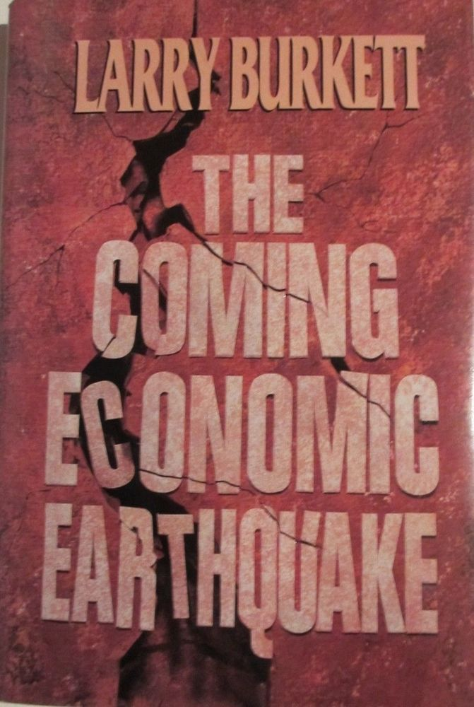 The Coming Economic Earthquake by Larry Burkett (1991, Hardcover)