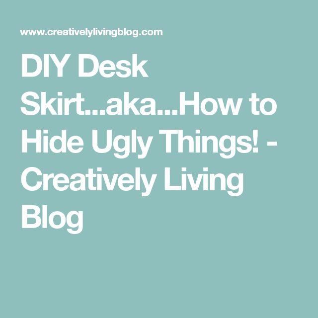 DIY Desk Skirt...aka...How to Hide Ugly Things! - Creatively Living Blog