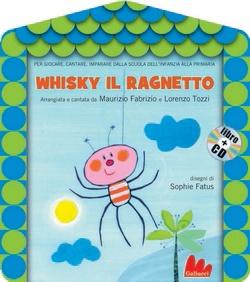 Un libro veramente bello, ve lo consiglio.  http://grandisidiventa.it/libri_per_bambini_ragazzi__per_le_mamme/whisky_ragnetto.html