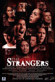 Watch The Strangers Pinoy Movie Online. A family becomes trapped in a village full of mysterious people and transforms into black dogs.