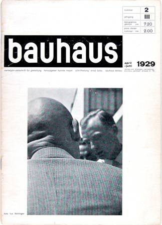 BAUHAUS. Vierteljahr-Zeitschrift für Gestaltung. / Herausgeber Hannes Meyer. Schriftleitung Ernst Kallai. – Nummer 2, Jahrgang III, April-Juni 1929. – Dessau: Bauhaus 1929. – 4°. 32 S. mit Abb. Br.
