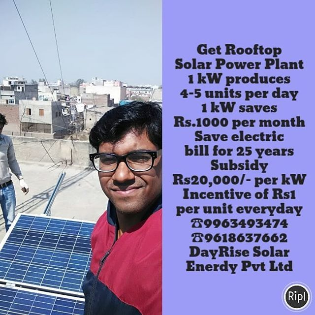 Get Rooftop Solar Power Plant 1 Kw Produces 4 5 Units Per Day 1 Kw Saves Rs 1000 Per Month Save Electric Bill For 25 Year Solar Power Plant Solar Solar Power