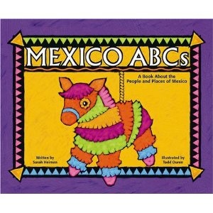Book, Mexico ABC's: A Book About the People and Places of Mexico by Sarah Heiman