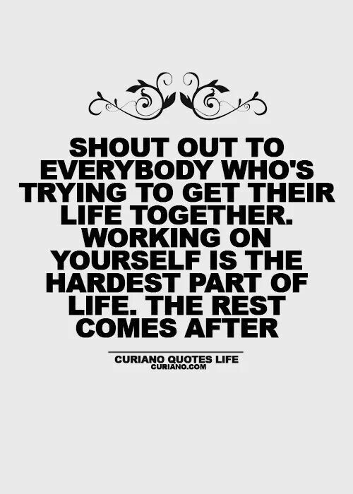 Working on yourself life quotes quotes quote inspirational quotes best quotes…