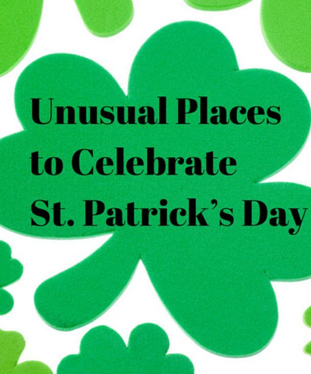 List of surprising destinations around the world that celebrate St. Patrick's Day