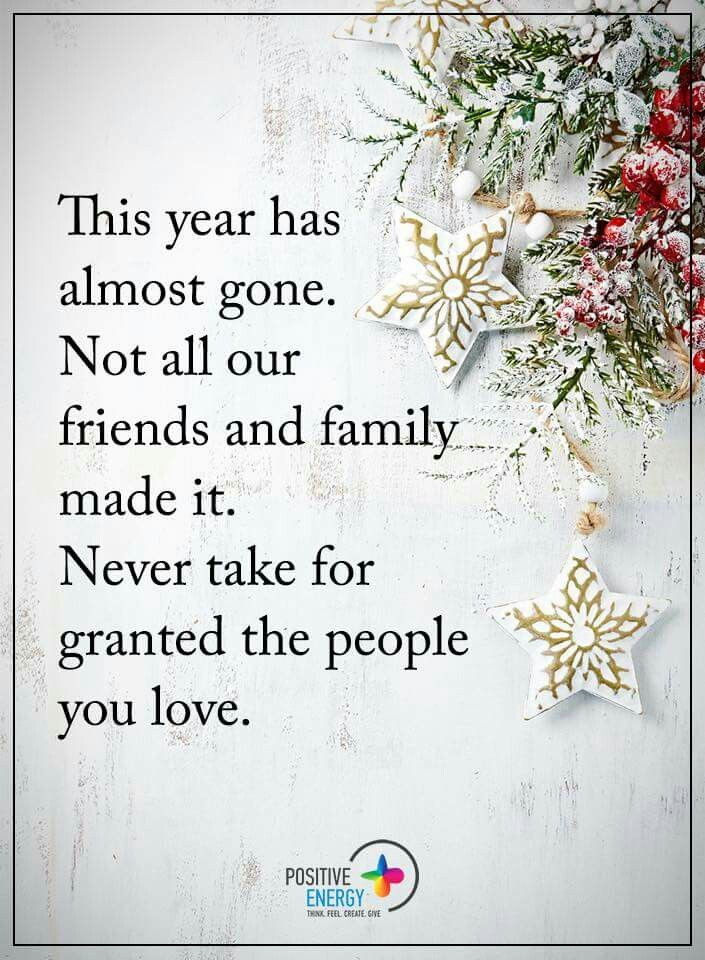 "So True...""Never take for granted the people you love.""...L.Loe"