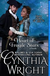 Heart of Fragile Stars: A Beauvisage Family novella (Rakes & Rebels, Book 0) by Cynthia Wright