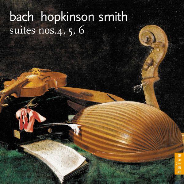 Johann Sebastian Bach : Suites n° 4, 5 & 6 (Volume 2)