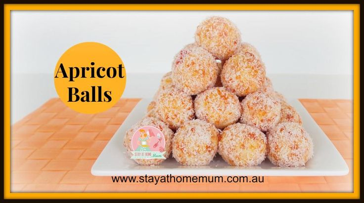 Apricot Balls Recipe - Stay at Home Mum