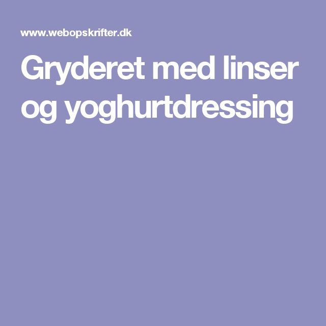 Gryderet med linser og yoghurtdressing
