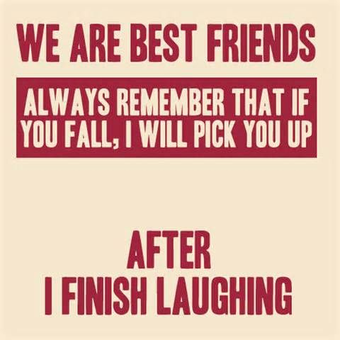 Funny Quotes About Friends - Bing Images