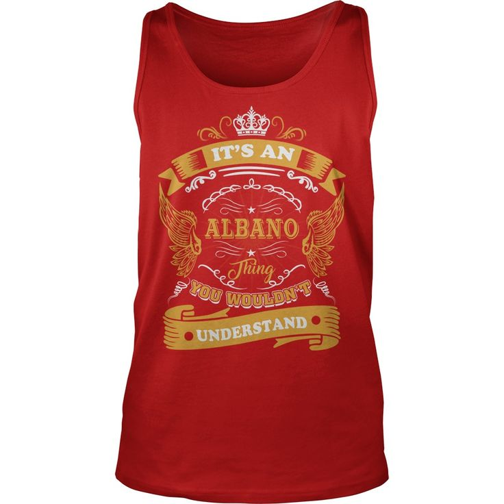 It's an ALBANO thing, you wouldn't understand #gift #ideas #Popular #Everything #Videos #Shop #Animals #pets #Architecture #Art #Cars #motorcycles #Celebrities #DIY #crafts #Design #Education #Entertainment #Food #drink #Gardening #Geek #Hair #beauty #Health #fitness #History #Holidays #events #Home decor #Humor #Illustrations #posters #Kids #parenting #Men #Outdoors #Photography #Products #Quotes #Science #nature #Sports #Tattoos #Technology #Travel #Weddings #Women