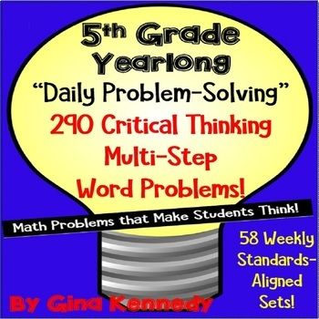 BUNDLE! 5th Grade Math Multi-Step Daily Problem-Solving Practice, 58 sets (five problems in each set), 290 Multi-step Problems! Ten months of standards aligned multi-step problem solving word problems. The problems in this resource are research driven to promote the type of critical thinking skills needed to be successful on grade level state exams.