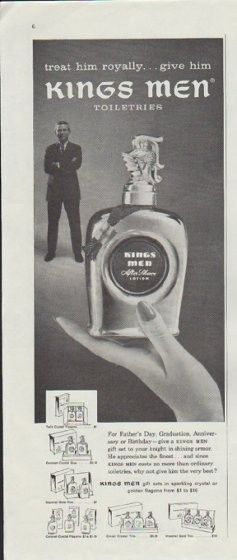 """Description: 1957 KINGS MEN vintage print advertisement """"treat him royally"""" -- treat him royally ... give him Kings Men Toiletries. Kings Men After Shave Lotion -- Size: The dimensions of the half-page advertisement are approximately 5.25 inches x 13.25 inches (13 cm x 34 cm). Condition: This original vintage half-page advertisement is in Very Good Condition unless otherwise noted."""