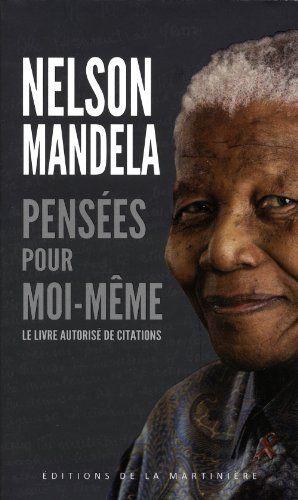 Conversations avec moi-même - Nelson Mandela - Critiques, citations, extraits - Babelio.com