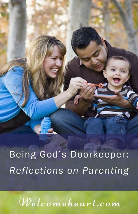 Being God's Doorkeeper: Reflections on Parenting. Food, recipes, wellness, body, soul, hospitality, scripture, home, heart, family, gathering, invitation.