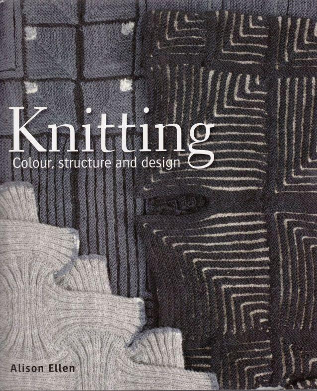 Knitting Colour, structure and design - Alison Ellen. Wrap jacket -- long version is great!