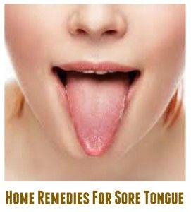 Home Remedies For Sore Tongue