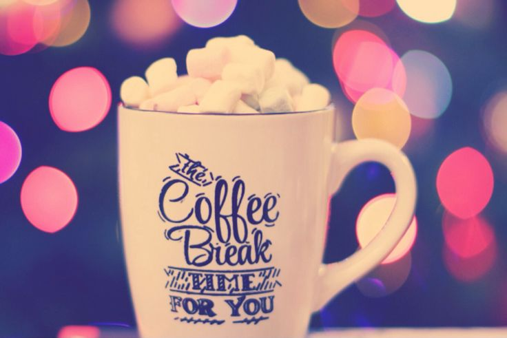 The coffee break time for you